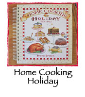 HOME COOKING HOLIDAY RECIPES