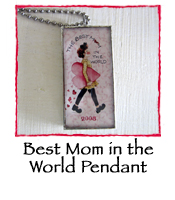 Best Mom in the World Pendant *LIMITED EDITION