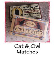 Cat & Owl Matches