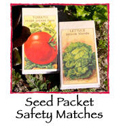 Seed Packet Safety Matches