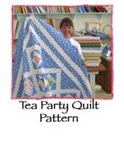 Tea Party Quilt  Pattern
