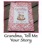 Grandma, Tell Me Your Story