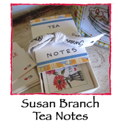 Susan Branch TEA Notes