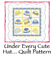 Under Every Cute Hat... Quilt Pattern
