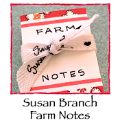 Susan Branch Farm Notes