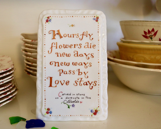 Love Stays Quote Stand