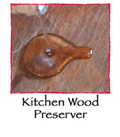 Kitchen Wood Preserver
