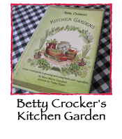 Betty Crocker's Kitchen Gardens